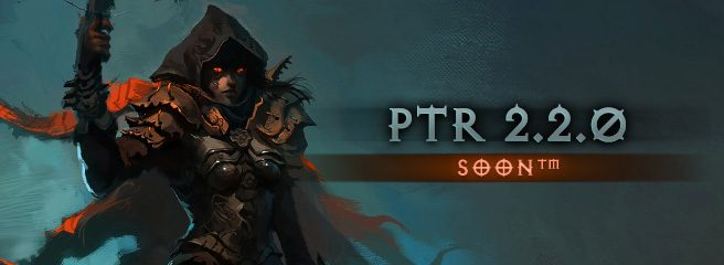 Diablo III: PTR 2.2 скоро будет доступен