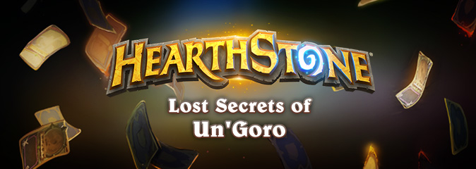 Hearthstone: приключение Lost Secrets of Un'Goro