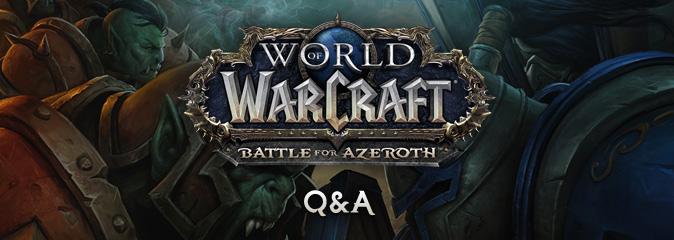 World of Warcraft: Q&A с Ионом Хаззикостасом от 23.08.2018