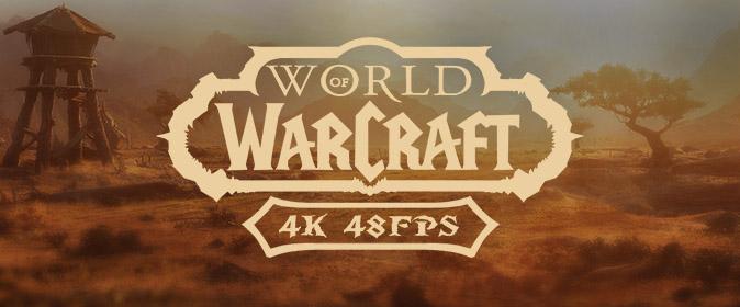 Мастерская сообщества: кинематографические ролики World of Warcraft в 4K